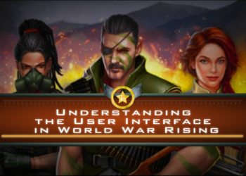 Understanding the User Interface in World War Rising