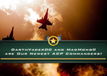 DarthVader00 and MadMong0 are Our Newest ACP Commanders!