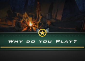August Event; Why Do You Play?