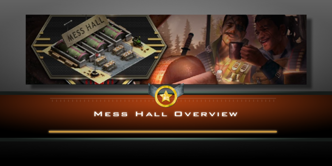 Mess Hall Overview