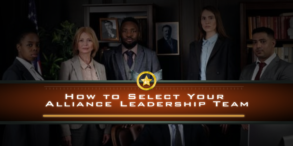 How to Select Your Alliance Leadership Team