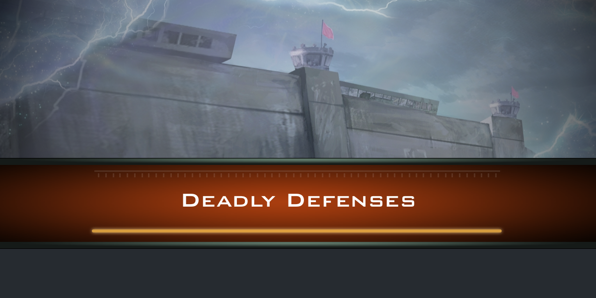 Deadly Defenses