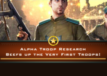 Alpha Troop Research Beefs Up the Very First Troops!